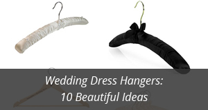 Best Wedding Dress Hangers